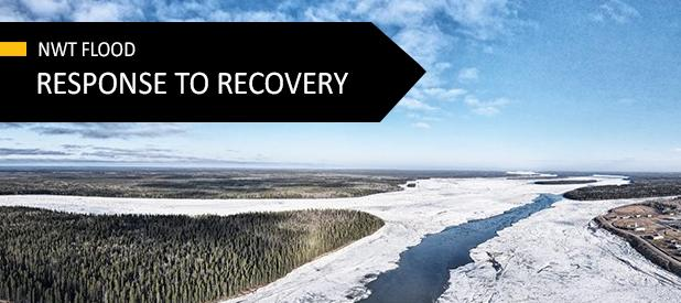 NWT Flood - From Response to Recovery